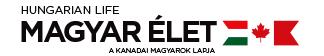 Magyar Élet magazin, a kanadai magyarok lapja